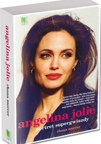 Okładka książki Angelina Jolie. Portret supergwiazdy