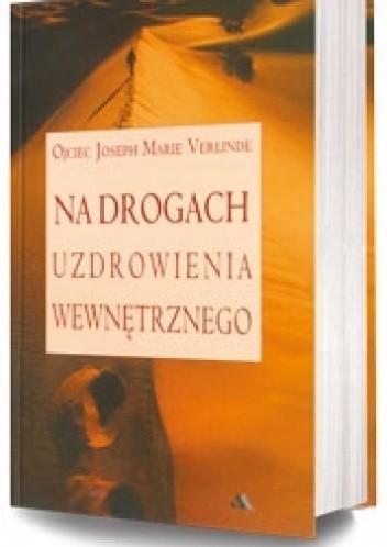 Okładka książki Na drogach uzdrowienia wewnętrznego