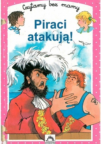 Okładka książki Piraci atakują!