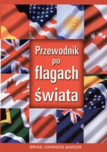 Okładka książki Przewodnik po flagach świata