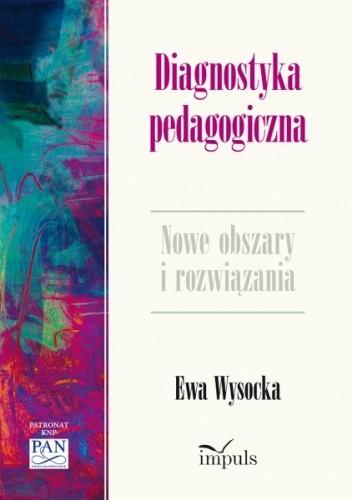 Okładka książki Diagnostyka pedagogiczna. Nowe obszary i rozwiązania metodologiczne