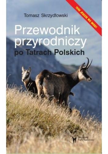 Okładka książki Przewodnik przyrodniczy po Tatrach Polskich