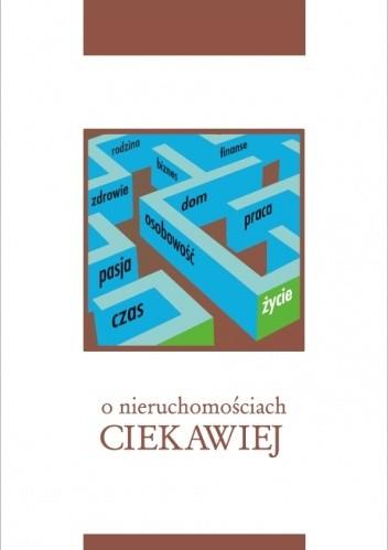 Okładka książki O nieruchomościach ciekawiej