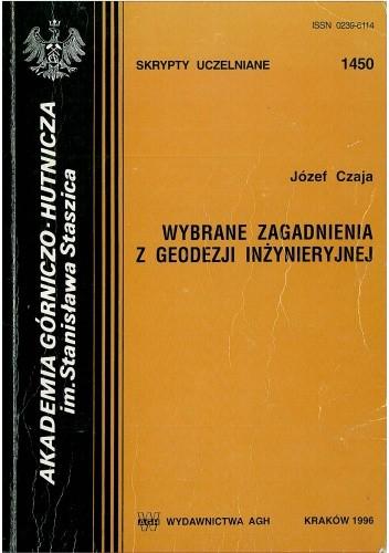 Okładka książki Wybrane zagadnienia z geodezji inżynieryjnej