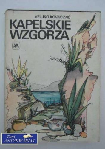 Okładka książki Kapelskie Wzgórza