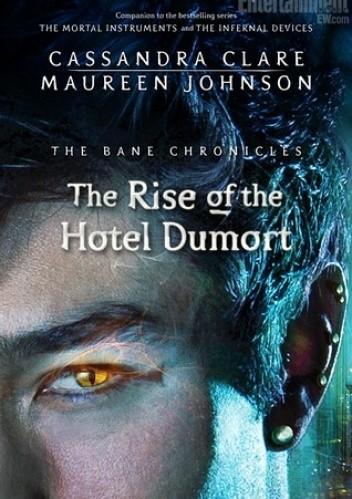 Okładka książki The Rise of The Hotel Dumort