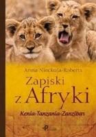Zapiski z Afryki. Kenia–Tanzania–Zanzibar
