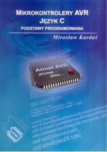Okładka książki Mikrokontrolery AVR  Język C.  Podstawy programowania.
