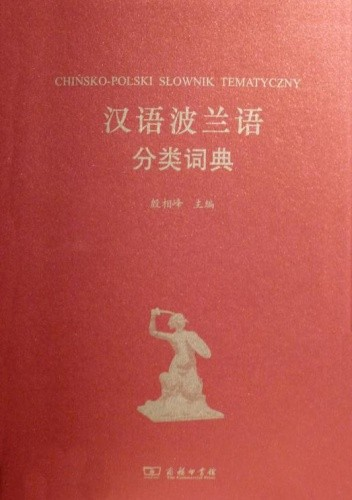 Okładka książki Chińsko-polski słownik tematyczny