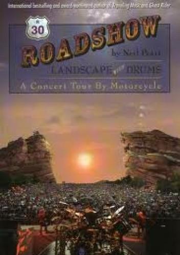 Okładka książki Roadshow: Landscape With Drums: A Concert Tour by Motorcycle
