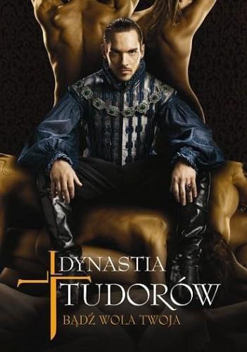Dynastia Tudorów. Bądź wola twoja - Elizabeth Massie