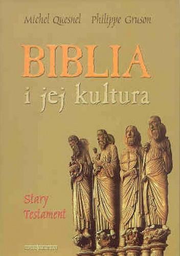 Okładka książki Biblia i jej kultura. Stary Testament