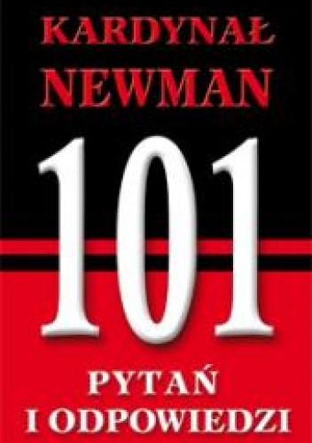 Okładka książki Kardynał Newman. 101 pytań i odpowiedzi