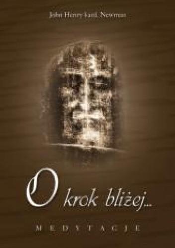 Okładka książki O krok bliżej... Medytacje