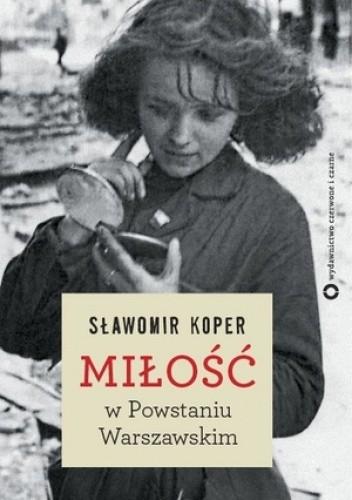 Okładka książki Miłość w Powstaniu Warszawskim