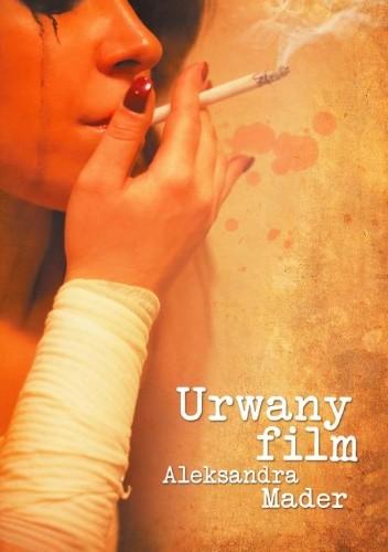 Okładka książki Urwany film