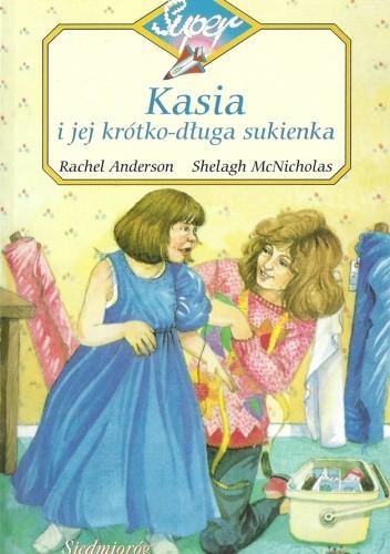 Okładka książki Kasia i jej krótko-długa sukienka