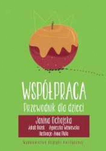 Okładka książki Współpraca. Przewodnik dla dzieci