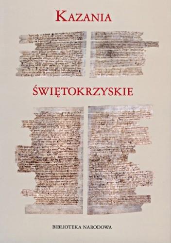 Okładka książki Kazania świętokrzyskie. Nowa edycja. Nowe propozycje badawcze