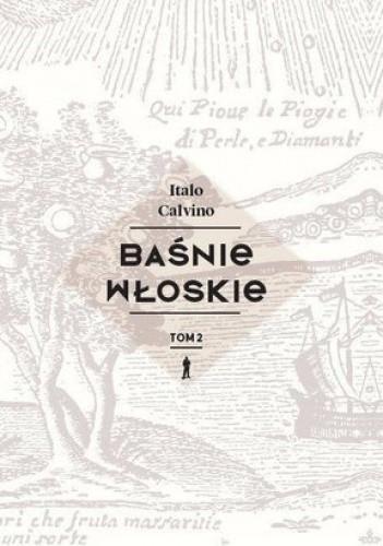 Okładka książki Baśnie włoskie. Tom 2