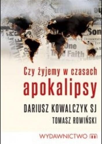 Okładka książki Czy żyjemy w czasach apokalipsy?