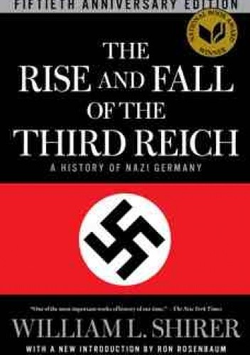 Okładka książki The Rise and Fall of the Third Reich: a History of Nazi Germany