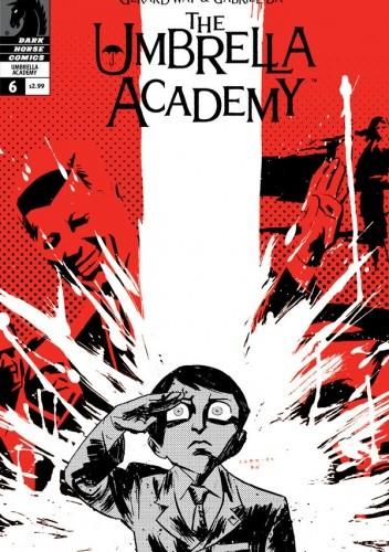 Okładka książki The Umbrella Academy: Dallas #6: