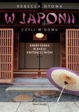 W Japonii, czyli w domu - Rebecca Otowa
