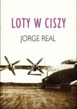 Loty w ciszy - Jorge Real
