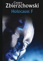 Holocaust F