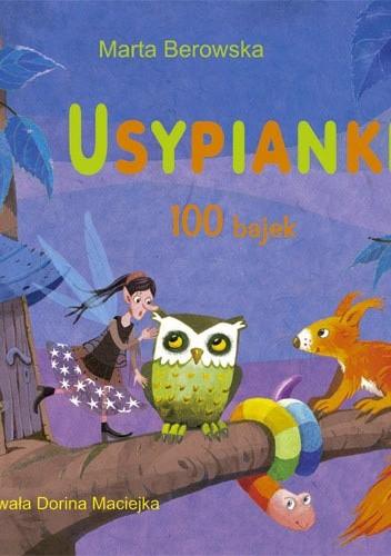 Okładka książki Usypianki. 100 bajek