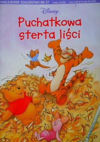 Okładka książki Naklejkowe szaleństwo nr 57. Kubuś Puchatek. Puchatkowa sterta liści