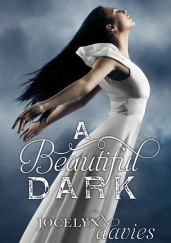 Okładka książki A Beautiful Dark