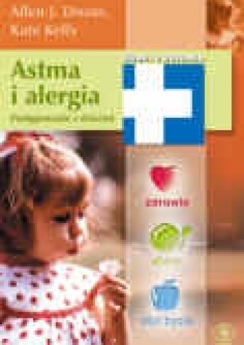 Okładka książki Astma i alergia. Postępowanie z dziećmi