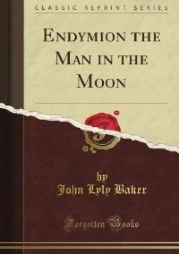 Okładka książki Endymion the Man in the Moon