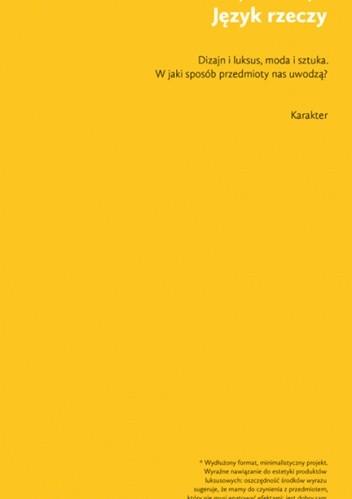 Okładka książki Język rzeczy. W jaki sposób przedmioty nas uwodzą?