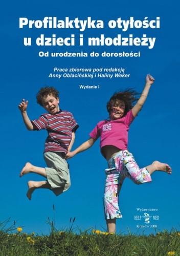 Okładka książki Profilaktyka otyłości u dzieci i młodzieży