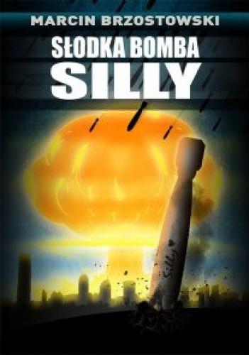 Okładka książki Słodka bomba Silly