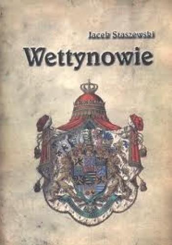 Okładka książki Wettynowie