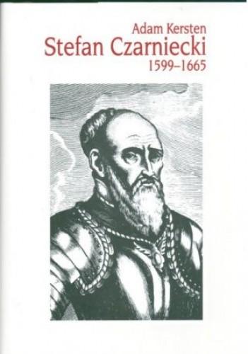 Okładka książki Stefan Czarniecki 1599-1665