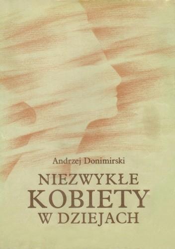 Okładka książki Niezwykłe kobiety w dziejach.  Kobiety z mitów i legend.