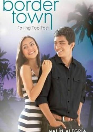 Okładka książki Falling Too Fast