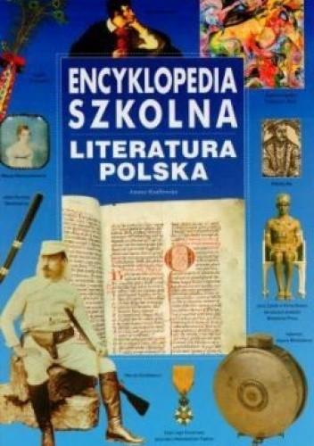 Okładka książki Encyklopedia szkolna. Literatura polska