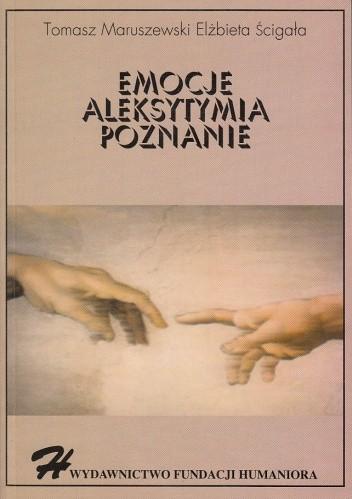Okładka książki Emocje - Aleksytymia - Poznanie