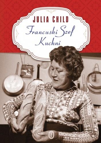 Okładka książki Francuski szef kuchni