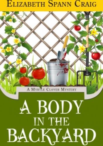 Okładka książki A Body in the Backyard