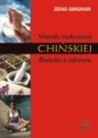 Okładka książki Metody tradycyjnej chińskiej dbałości o zdrowie