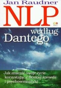 Okładka książki NLP według Dantego Jak zmienić swoje życie korzystając..