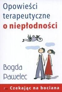 Okładka książki Opowieści terapeutyczne o niepłodności
