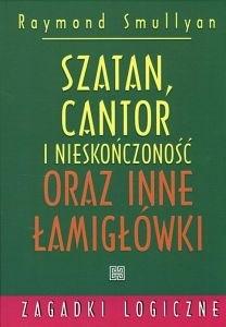 Okładka książki Szatan Cantor i nieskończoność oraz inne łamigłówki